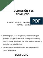 Roberto Romero. Vol II. Cap Vi La Cohesión y El Conflicto