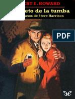 Howard Robert e El Secreto de La Tumba y Otros Casos de Steve Harrison