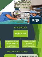 ANESTÉSICOS INHALATORIOS - FARMACOCINETICA
