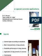 Slag Cements for Special Concrete Applications - DR D Rosani