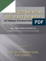 La Salud Mental Del Pastor Dorival