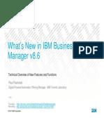 What's New in IBM BPM 8.6 EXTERNAL (Paul Pacholski).pdf