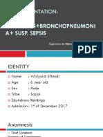 Lapsus ICU (Meningitis + Bronchopneumonia + susp. sepsis)