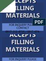 Accepts Filling Materials