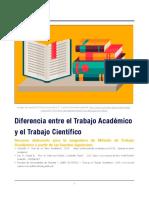 Diferencia Entre El Trabajo Académico y El Trabajo Científico