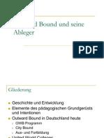 Outward Bound Und Seine Ableger + Markus Und Svenja