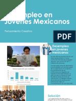 Desempleo en Jovenes Mexicanos