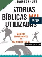 BARGERHUFF, Eric J. (2017). Historias Bíblicas Mal Utilizadas. Maneras sorprendentes de malinterpretarlas. Bethany House Publishers.pdf