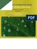 El Manejo de los Recursos de Uso Común Pago por Servicios Ambientales 2003