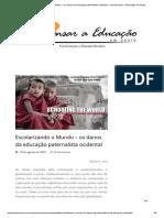 Escolarizando o Mundo – Os Danos Da Educação Paternalista Ocidental – Jornal Pensar a Educação Em Pauta