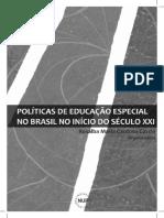 Politicas de Educaco Especial no Brasil no inicio do seculo XXI