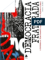 NUNES, Pedro. Democracia fraturada. A derrubada de Dilma Rousseff.pdf