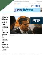 'Aldeia Maracanã é lixo urbano. Quem gosta de índio, vá para a Bolívia', diz Rodrigo Amorim - Jornal O Globo