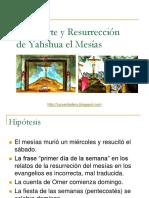 La Muerte y Resurrecion de Yeshua El Mesias
