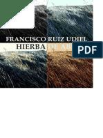 Hierba de Abril - Francisco Ruiz Udiel