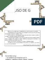 USO DE G Y J