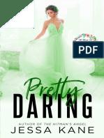 pretty daring