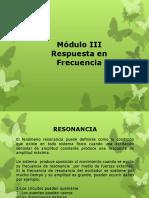 Módulo III Respuesta en Frecuencia (Resonancia)Mod