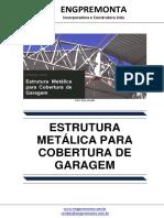 Estrutura Metálica Para Cobertura de Garagem