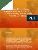 Revisión de la reforma energética de México.pptx