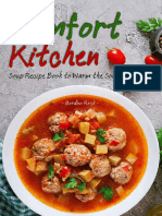 The Comfort Kitchen - Soup Recipe Book to Warm the Soul