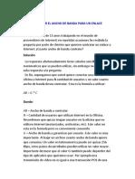 CALCULAR EL ANCHO DE BANDA PARA UN ENLACE