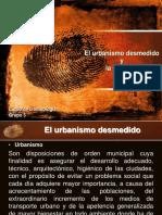 El Urbanismo Desmedido y La Violencia