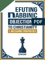 Refutando las objecciones rabinicas al cristianismo