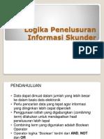 2013 Logika Penelusuran Inf Skunder.ppt