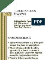 Subcutaneous-Mycosis.ppt