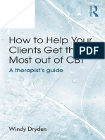 Windy Dryden - How to Help Your Clients Get the Most Out of CBT_ a Therapist's Guide-Routledge (2015)
