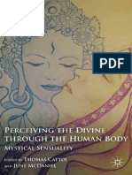 Thomas Cattoi, June McDaniel (Eds.) - Perceiving the Divine Through the Human Body_ Mystical Sensuality-Palgrave Macmillan US (2011)
