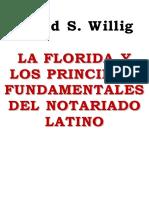 La Florida y los Principios Fundamentales del Notariado Latino