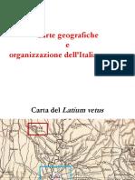 Cartegeografiche e Organizzazione Italia Romana