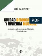 Ciudad Democrática y Vivienda Mutable.. Arq. Julio Ladizesky. PDF
