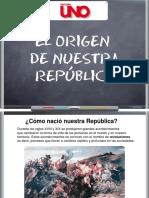 El Origen de Nuestra República