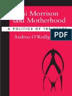 [Andrea O'Reilly] Toni Morrison and Motherhood
