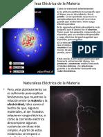 Presentacion_3_Naturaleza_Electrica_de_la_Materia.pps
