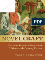 Talia Schaffer - Novel Craft. Victorian Domestic Handicraft and Nineteenth-Century Fiction.pdf