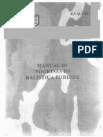 Manual de Nociones de Balistica Forense.