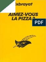 Exbrayat - Aimez-Vous La Pizza