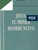 alt, franz - jesus el primer hombre nuevo