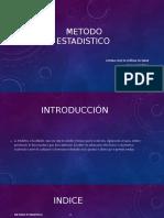 METODO ESTADISTICO (1)