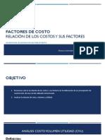S_4 Relación de Los Costo y Sus Factores