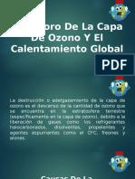 Deterioro De La Capa De Ozono y el Calentamiento Global.pptx