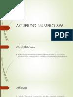 Acuerdo Numero 696