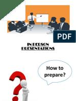 In Person Presentation