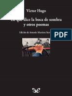 Hugo Victor - Lo Que Dice La Boca de Sombra Y Otros Poemas