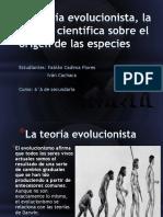 La Teoría Evolucionista, La Mirada Científica Sobre