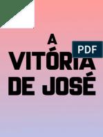 A Vitoria de Jose